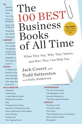 100 Best Business Books of All Time: What They Say, Why They Matter, and How They Can Help You (Third Edition)