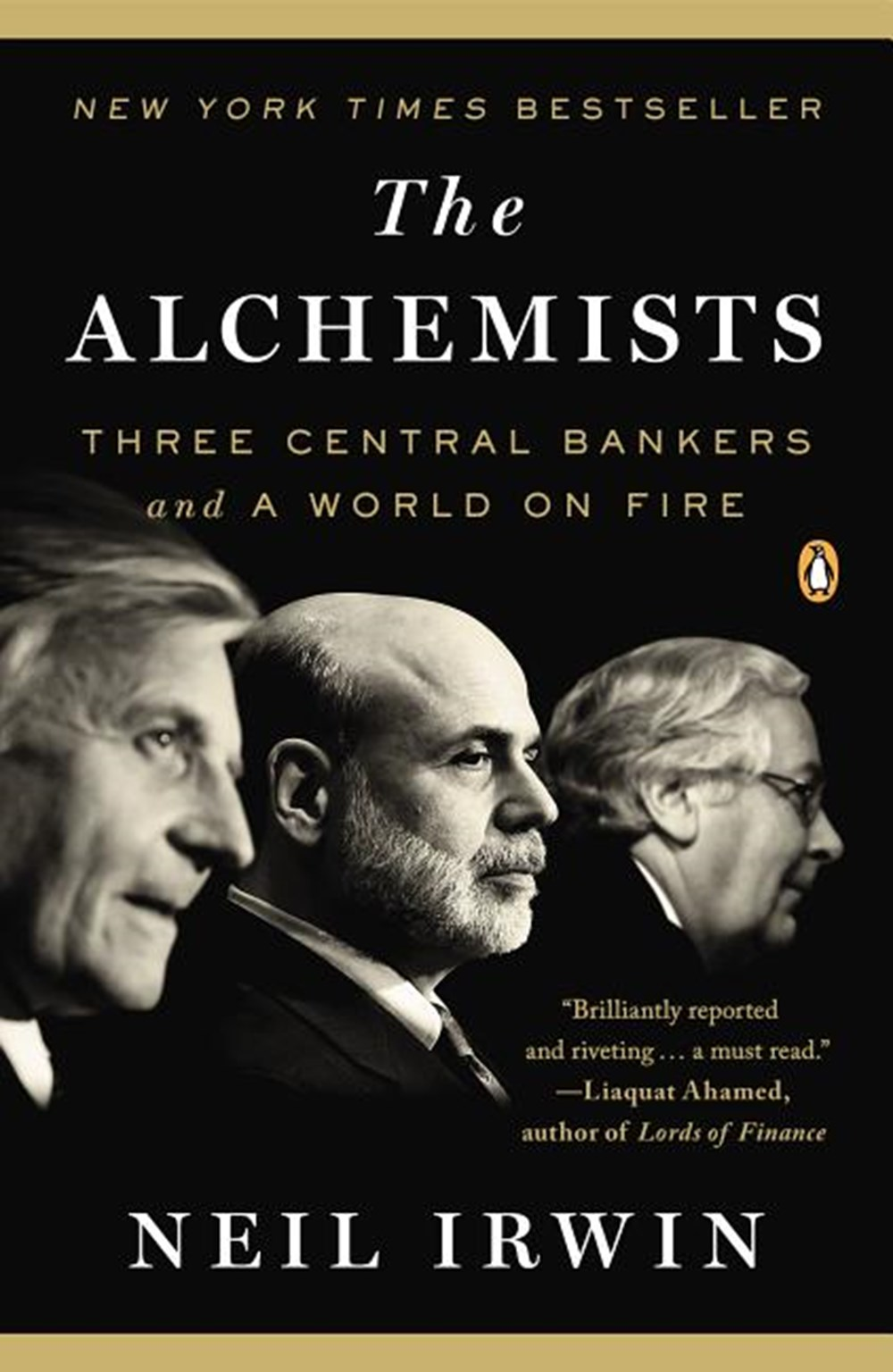 Alchemists Three Central Bankers and a World on Fire