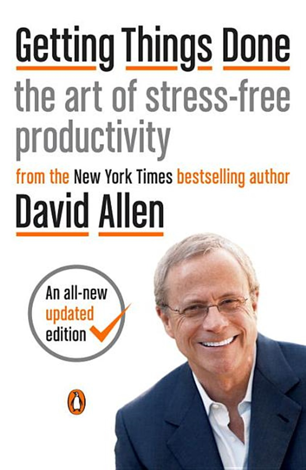 Getting Things Done The Art of Stress-Free Productivity (Revised)