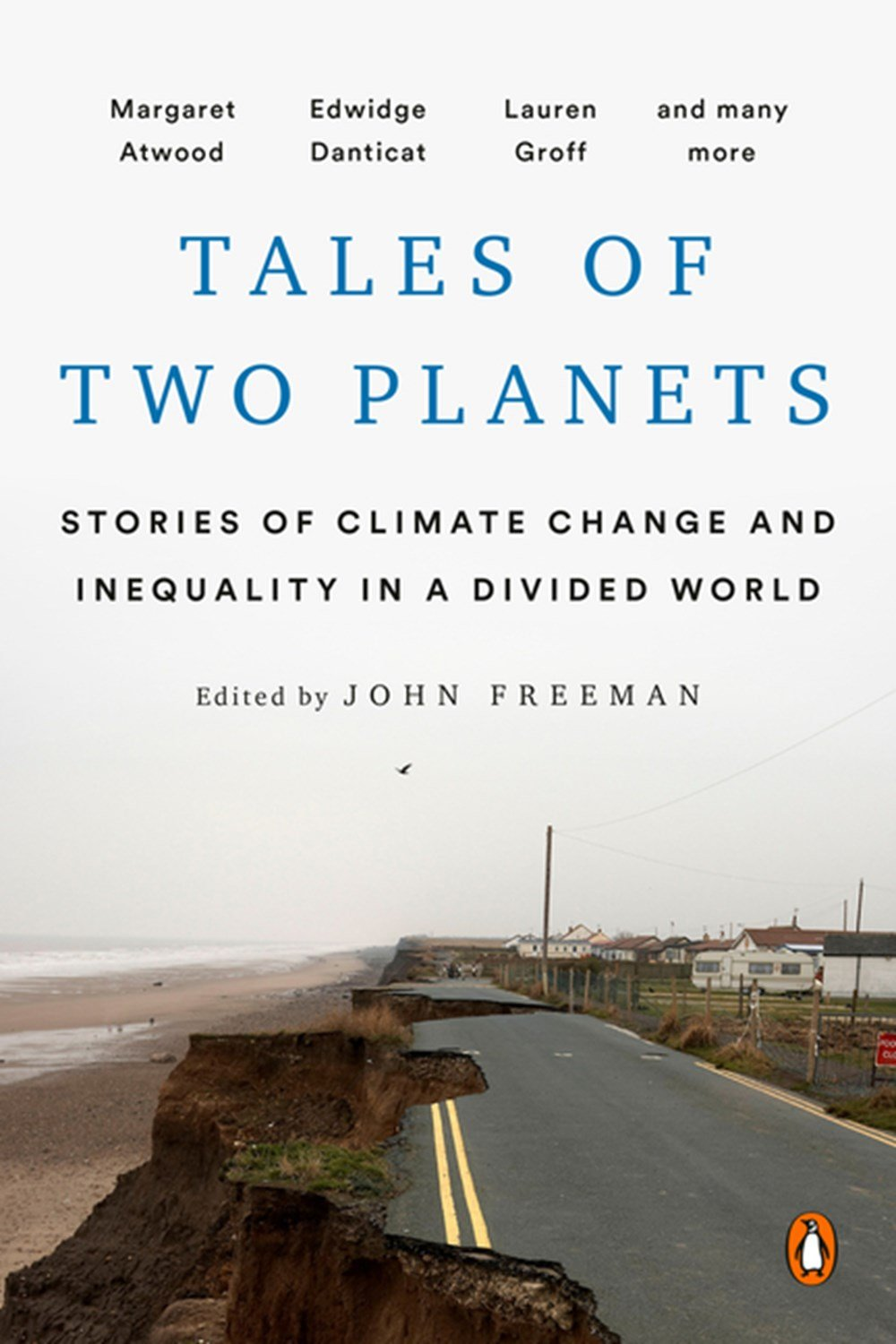 Tales of Two Planets Stories of Climate Change and Inequality in a Divided World