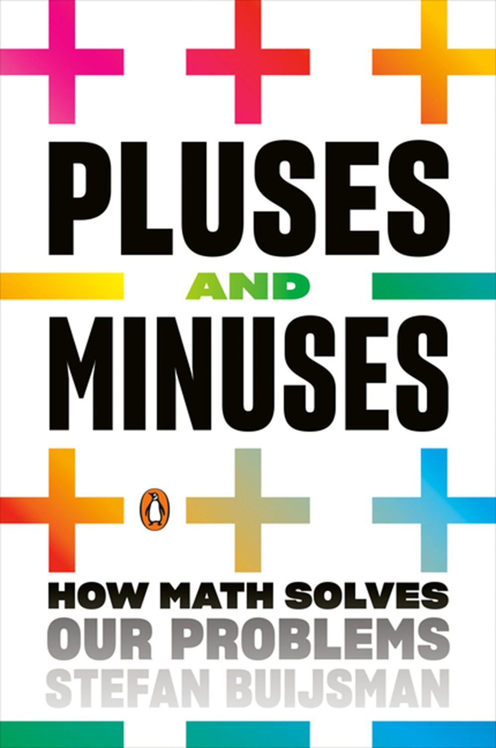 Pluses and Minuses: How Math Solves Our Problems