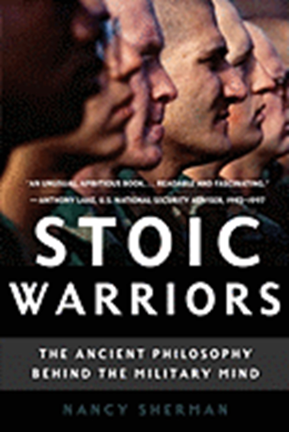 Stoic Warriors The Ancient Philosophy Behind the Military Mind