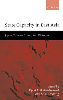 State Capacity in East Asia: China, Taiwan, Vietnam, and Japan