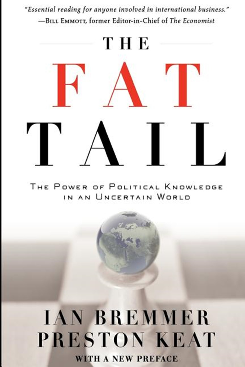 Fat Tail The Power of Political Knowledge in an Uncertain World