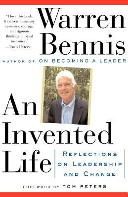 An Invented Life: Reflections on Leadership and Change