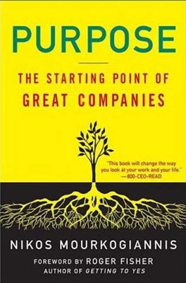 Purpose: The Starting Point of Great Companies