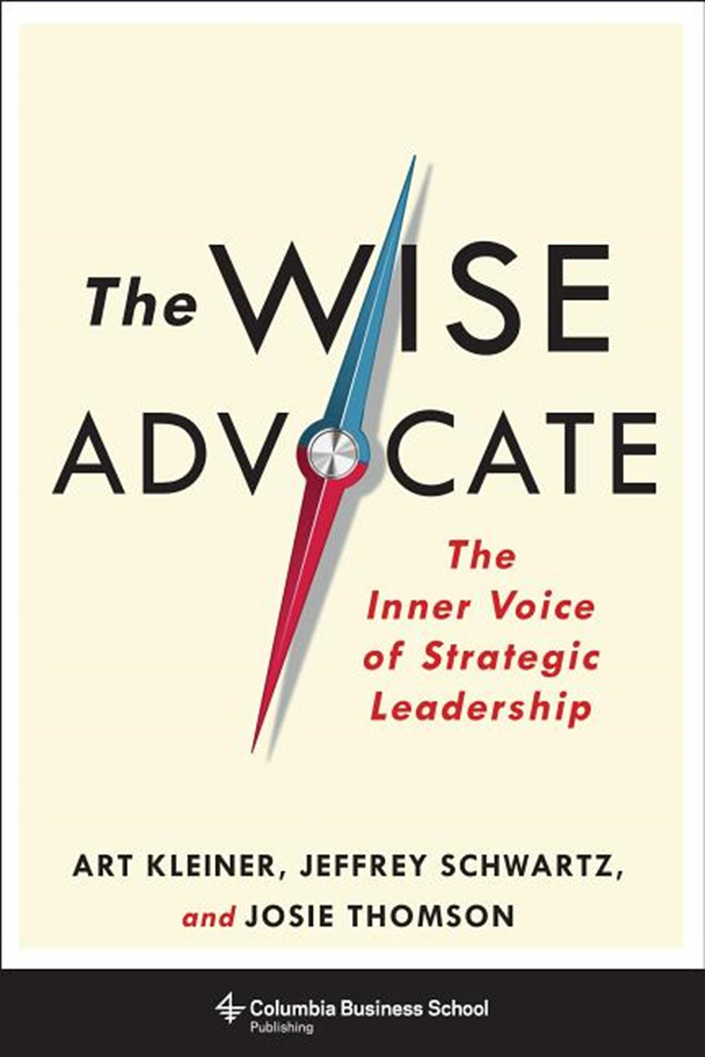 Wise Advocate The Inner Voice of Strategic Leadership
