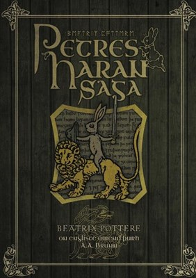 Petres Haran Saga (The Tale of Peter Rabbit in Old English)