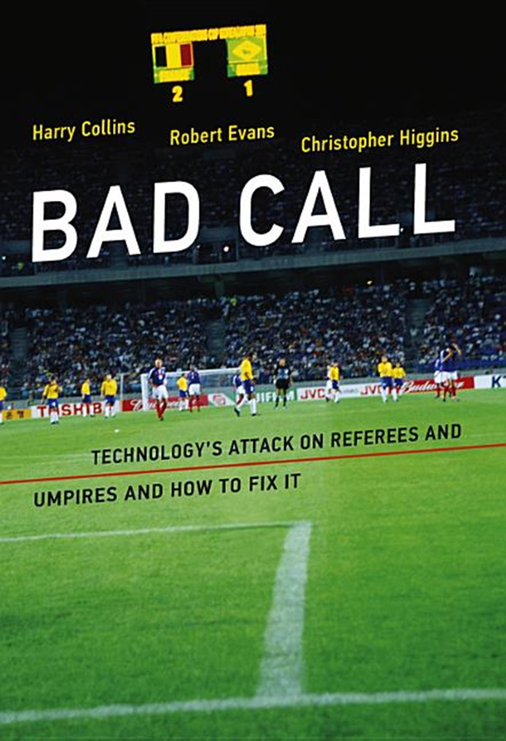 Bad Call Technology's Attack on Referees and Umpires and How to Fix It