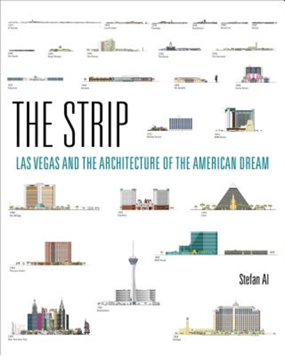 Strip Las Vegas and the Architecture of the American Dream