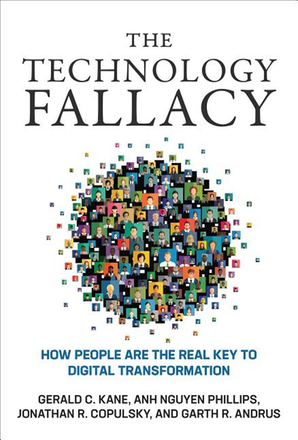 Technology Fallacy: How People Are the Real Key to Digital Transformation