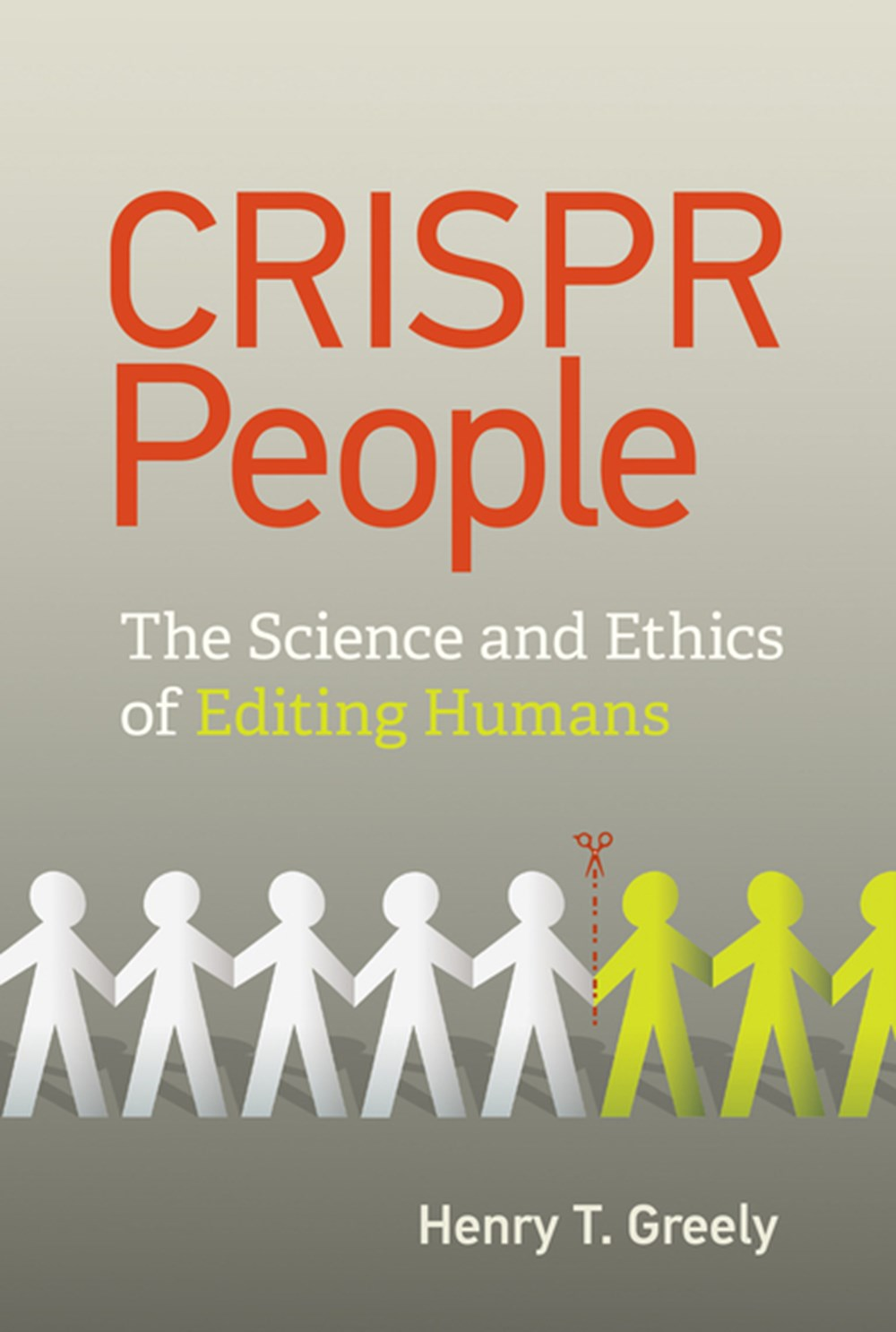 Crispr People The Science and Ethics of Editing Humans