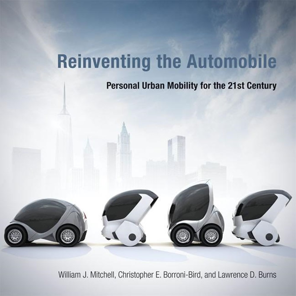 Reinventing the Automobile Personal Urban Mobility for the 21st Century