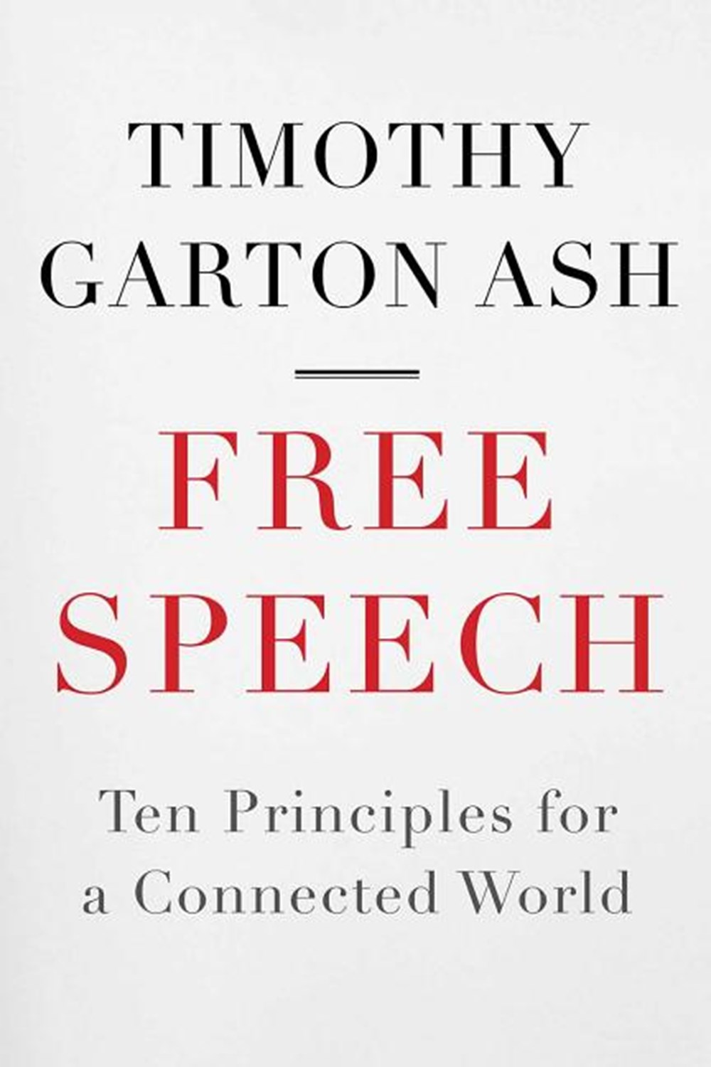 Free Speech Ten Principles for a Connected World