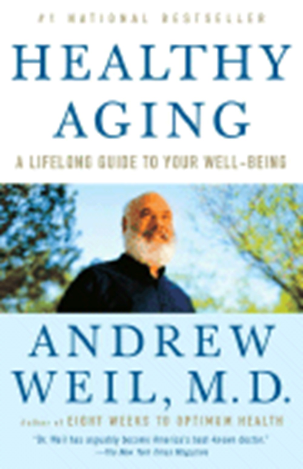 Healthy Aging A Lifelong Guide to Your Well-Being