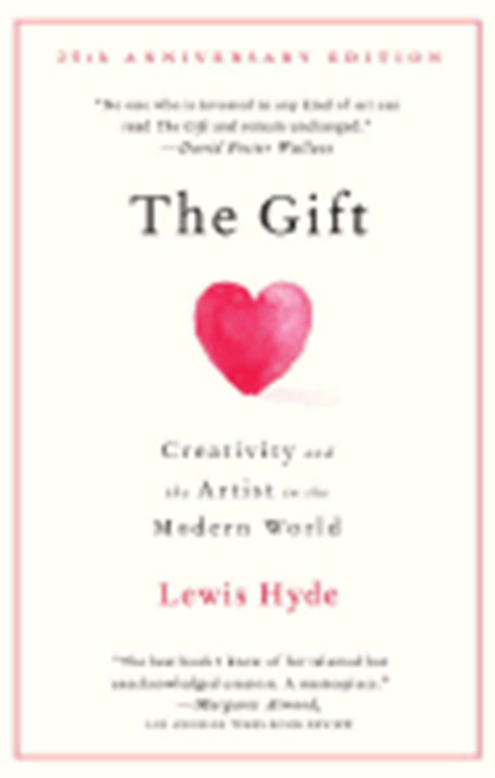 Gift Creativity and the Artist in the Modern World (Anniversary)