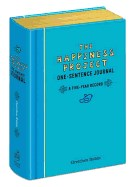 Happiness Project One-Sentence Journal: A Five-Year Record