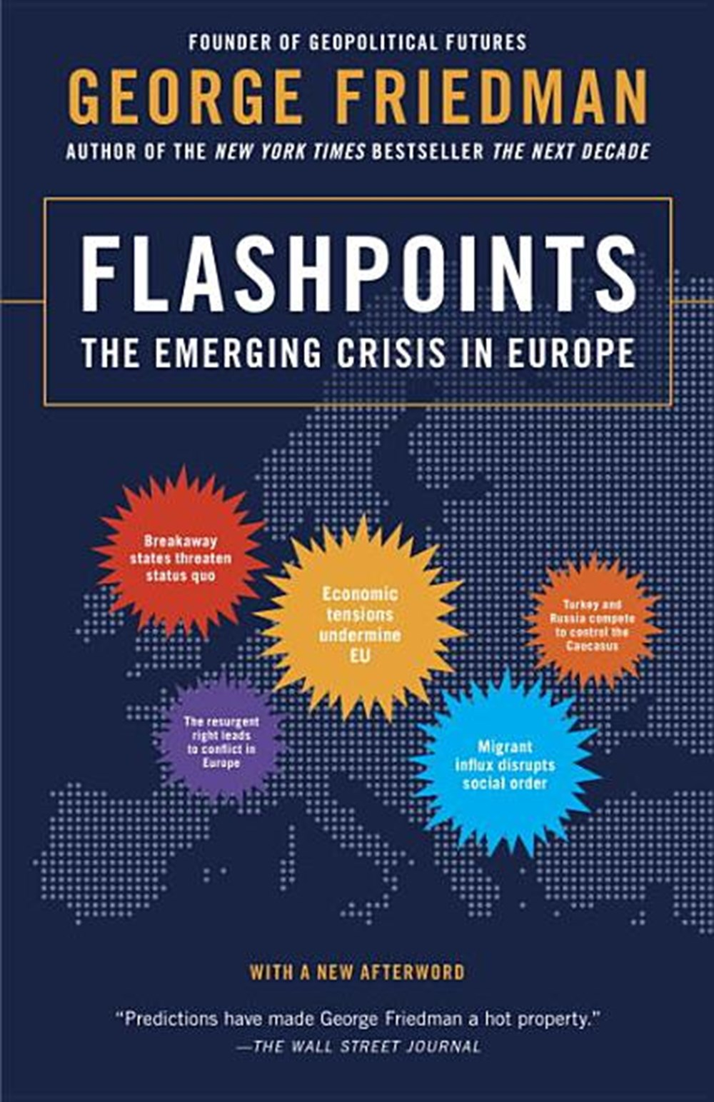 Flashpoints The Emerging Crisis in Europe