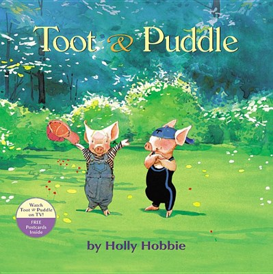 Toot and Puddle (Bound for Schools & Libraries)
