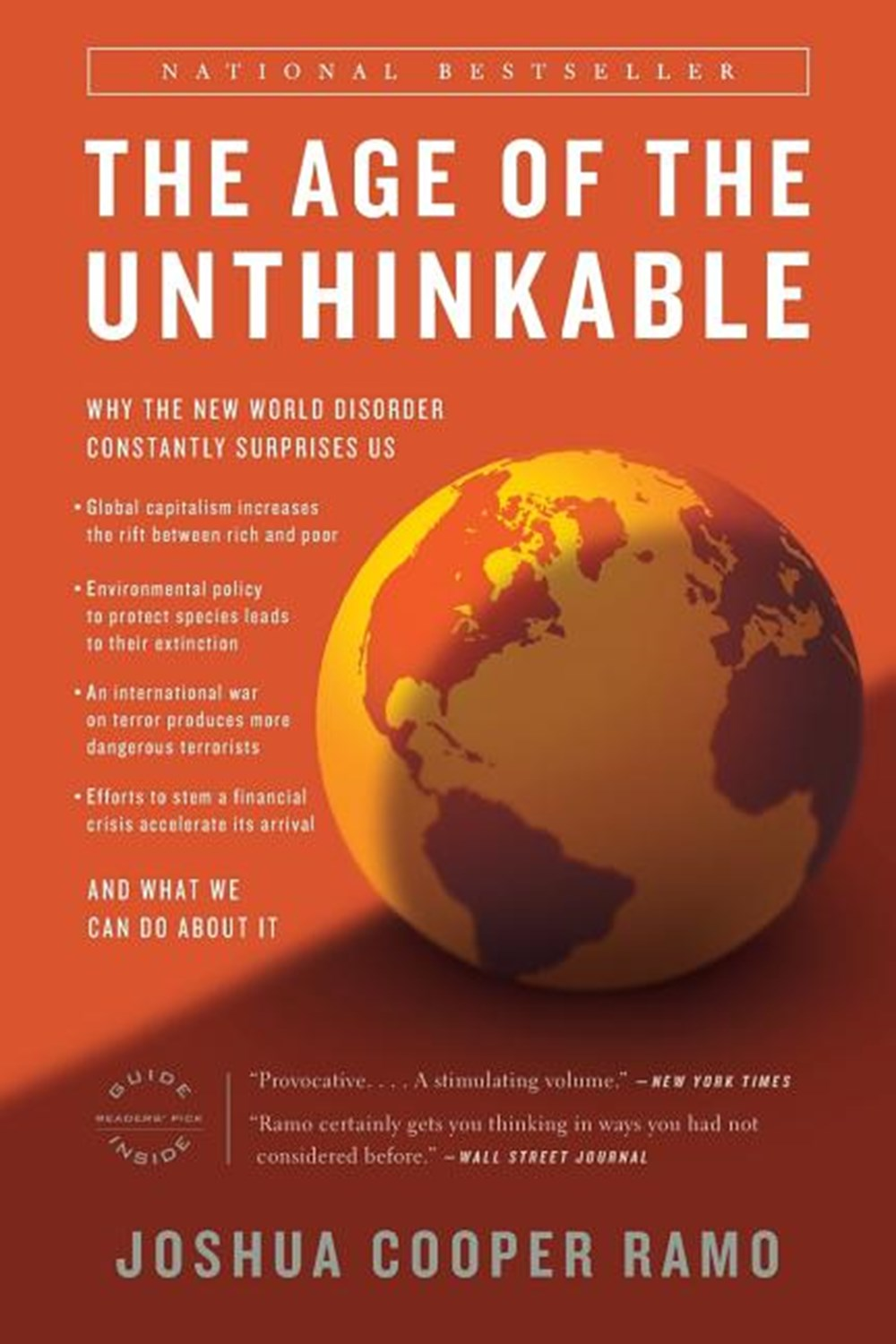 Age of the Unthinkable Why the New World Disorder Constantly Surprises Us and What We Can Do about I