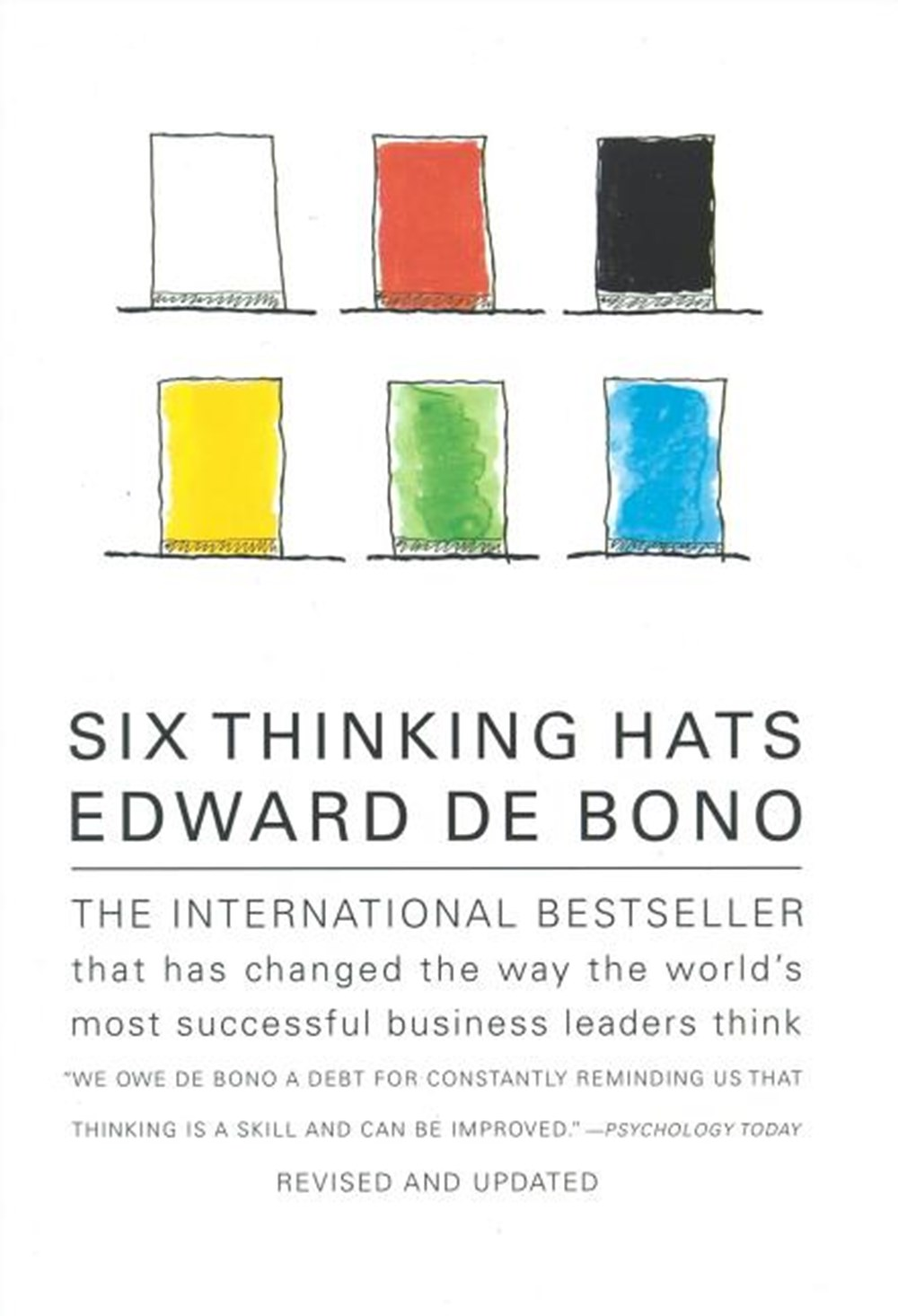 Six Thinking Hats An Essential Approach to Business Management (Revised and Updated)