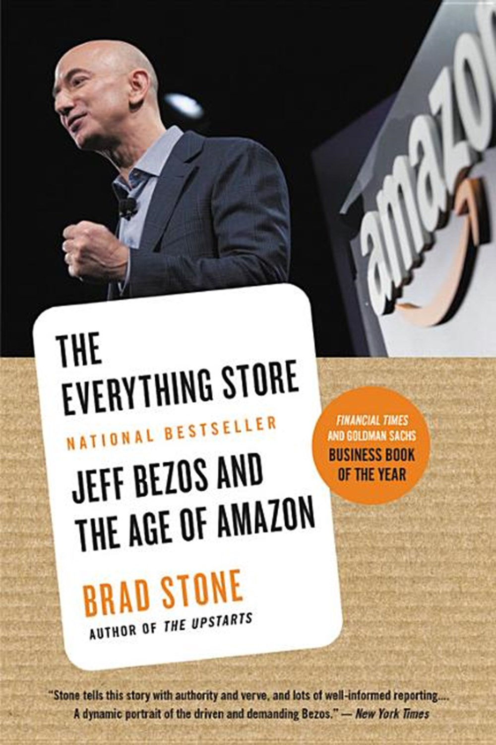 Everything Store Jeff Bezos and the Age of Amazon