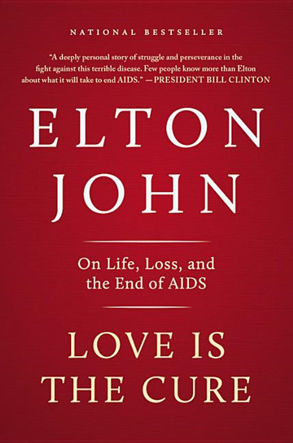Love Is the Cure On Life, Loss, and the End of AIDS