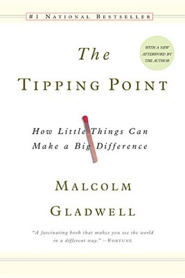 Tipping Point: How Little Things Can Make a Big Difference