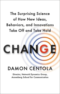 Change: Why It Fails and How to Make It Succeed