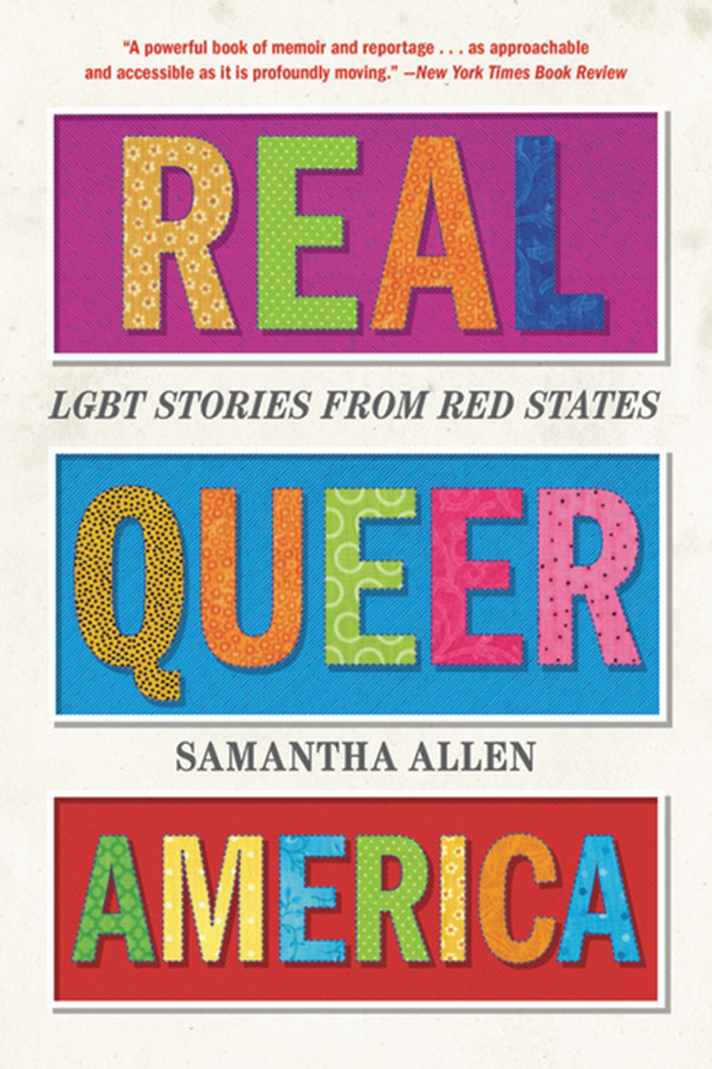 Real Queer America Lgbt Stories from Red States