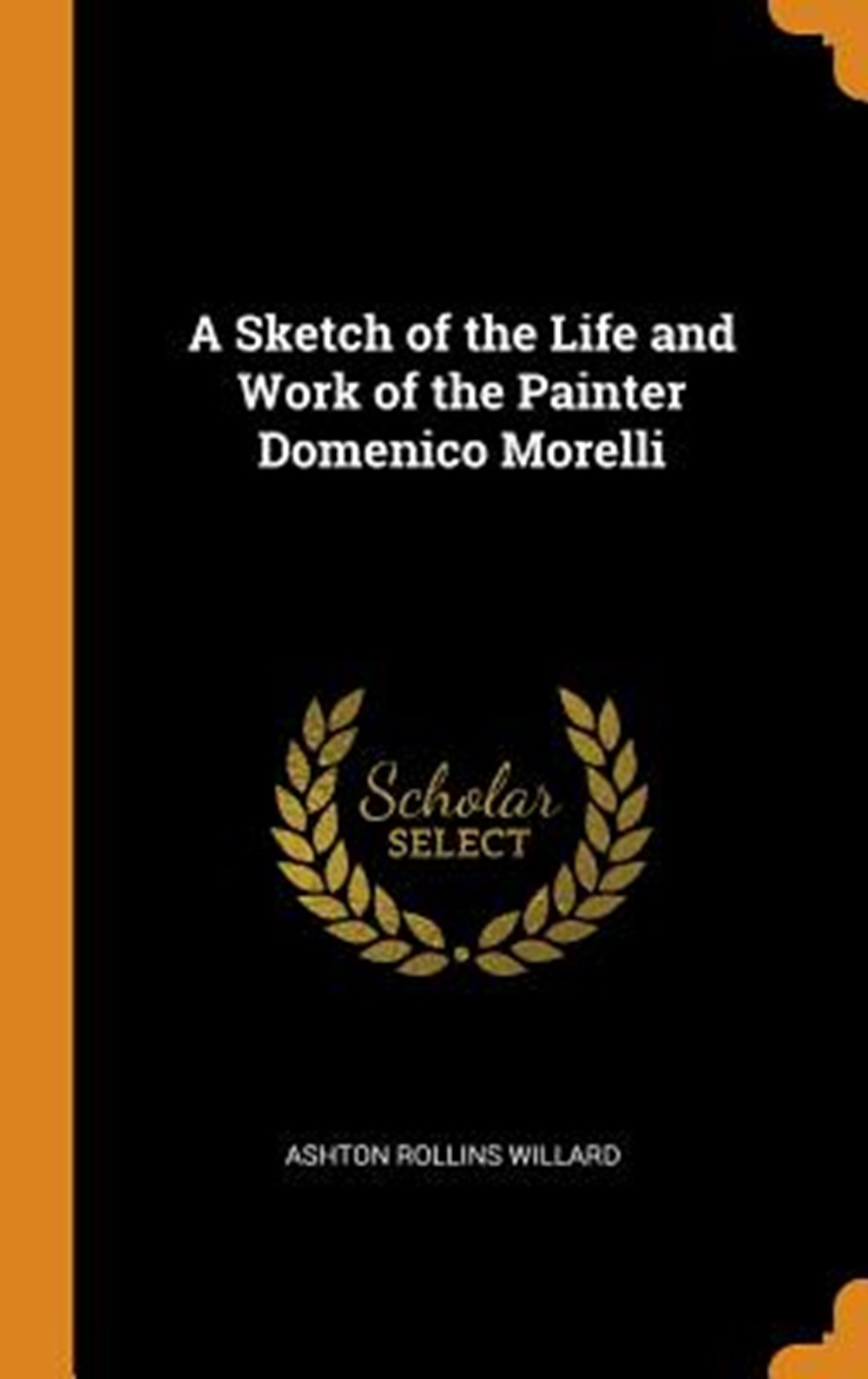 Sketch of the Life and Work of the Painter Domenico Morelli