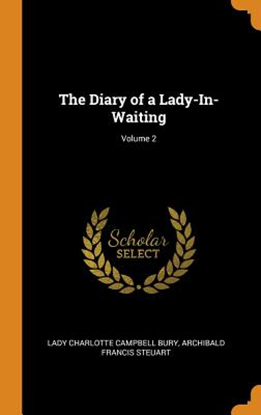 Diary of a Lady-In-Waiting; Volume 2