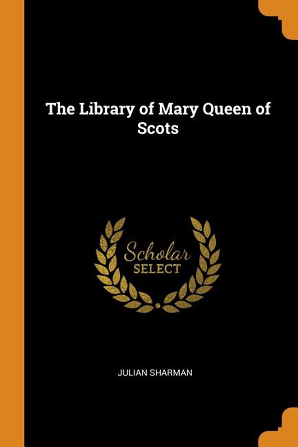Library of Mary Queen of Scots