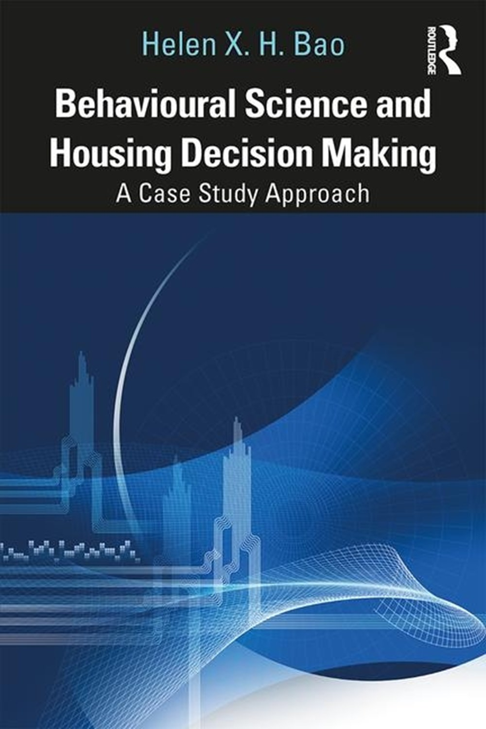 Behavioural Science and Housing Decision Making A Case Study Approach