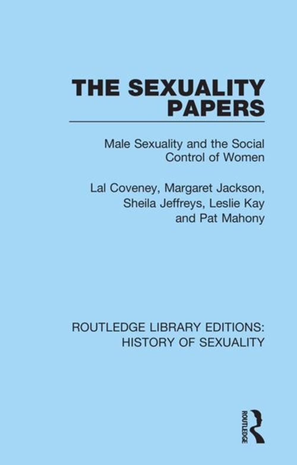 Sexuality Papers Male Sexuality and the Social Control of Women