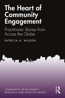 The Heart of Community Engagement: Practitioner Stories from Across the Globe