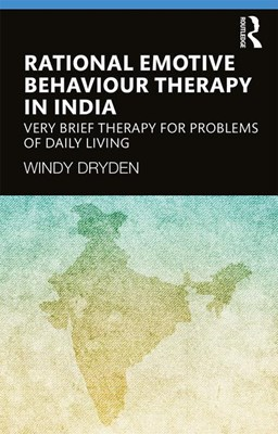 Rational Emotive Behaviour Therapy in India: Very Brief Therapy for Problems of Daily Living