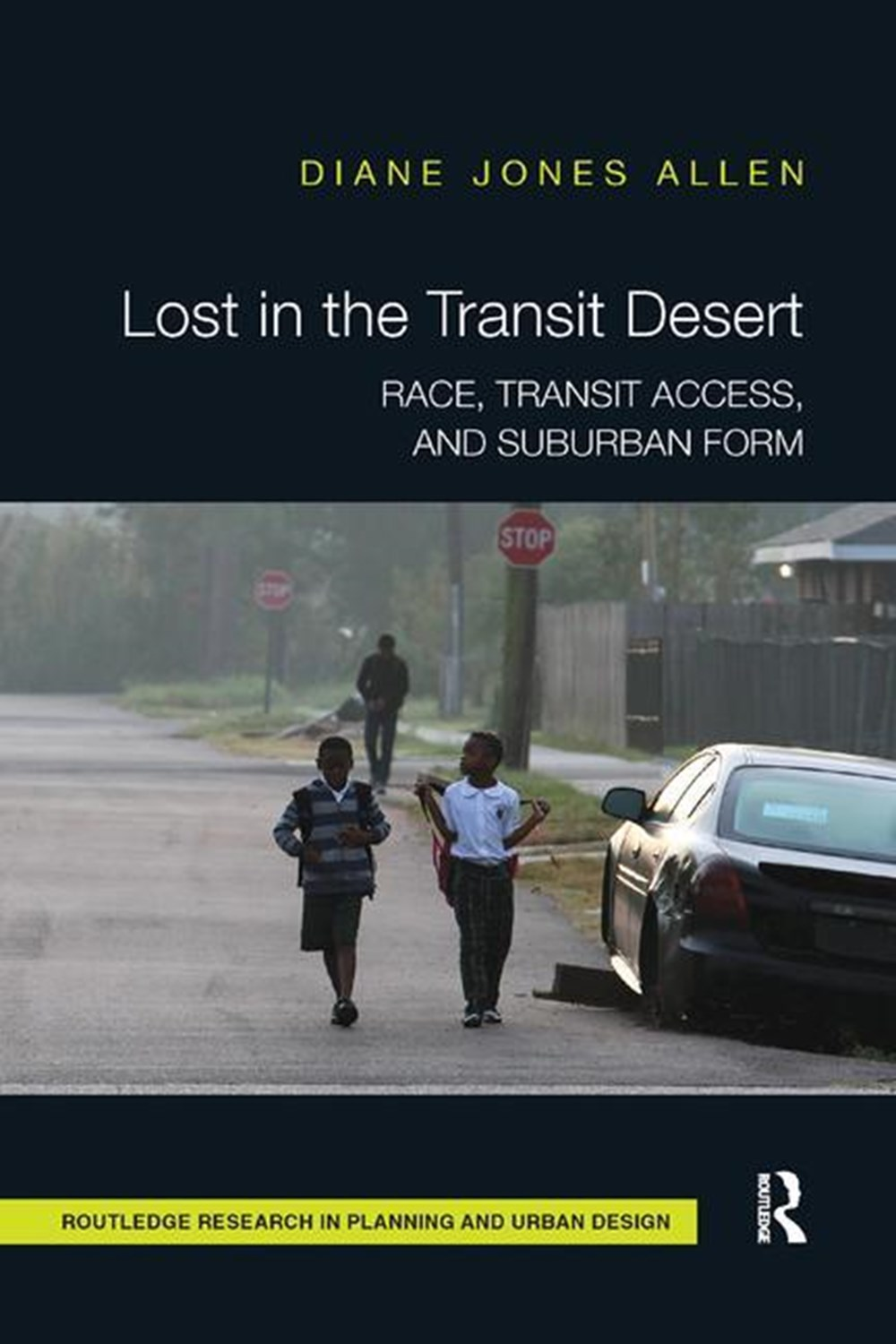 Lost in the Transit Desert Race, Transit Access, and Suburban Form