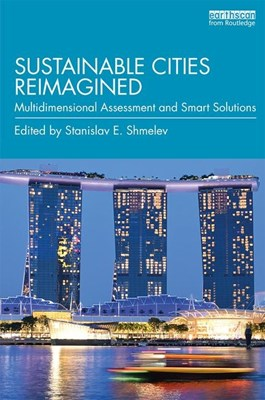Sustainable Cities Reimagined: Multidimensional Assessment and Smart Solutions