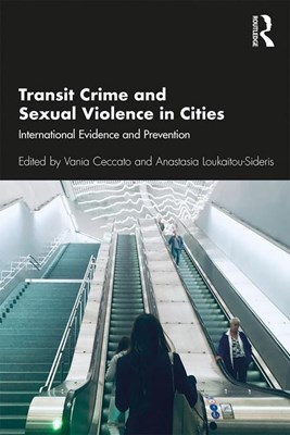 Transit Crime and Sexual Violence in Cities: International Evidence and Prevention