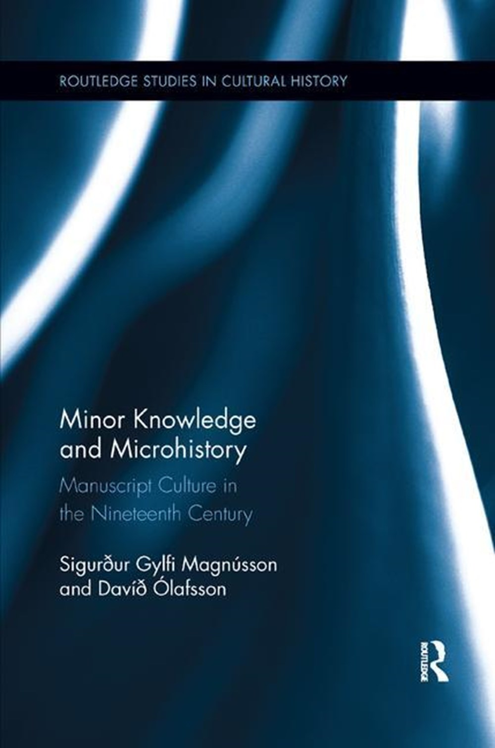 Minor Knowledge and Microhistory Manuscript Culture in the Nineteenth Century