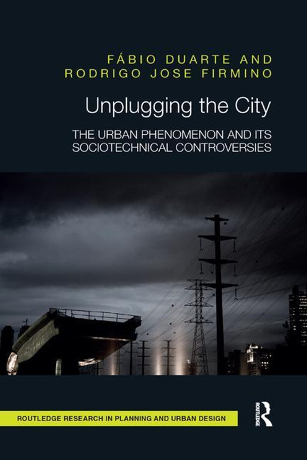 Unplugging the City The Urban Phenomenon and its Sociotechnical Controversies