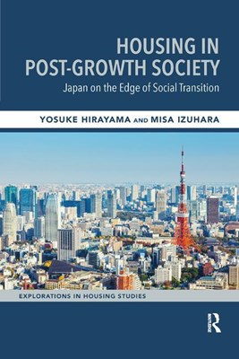 Housing in Post-Growth Society: Japan on the Edge of Social Transition
