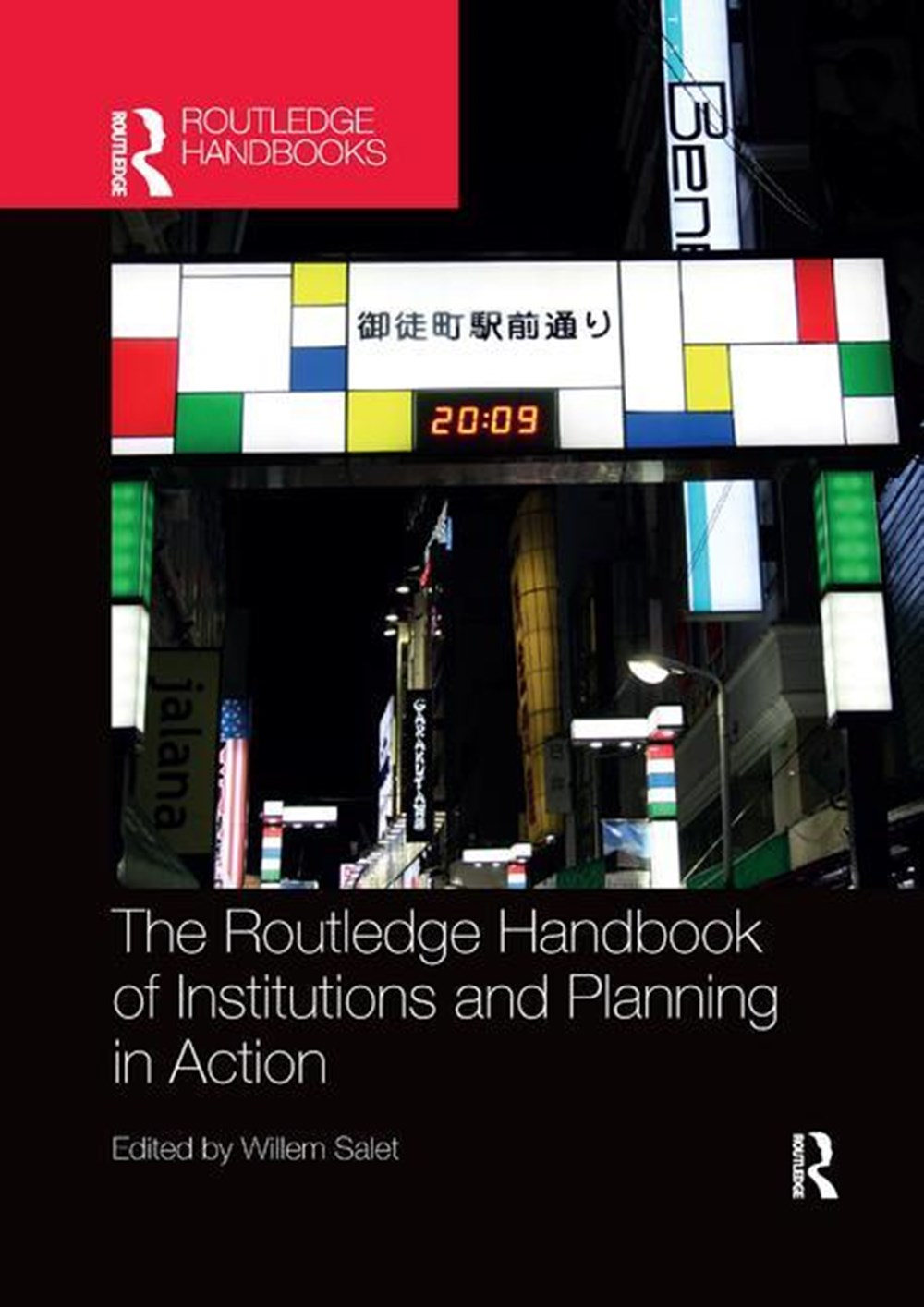 Routledge Handbook of Institutions and Planning in Action