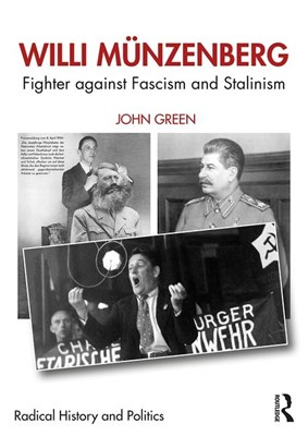 Willi M?nzenberg: Fighter against Fascism and Stalinism
