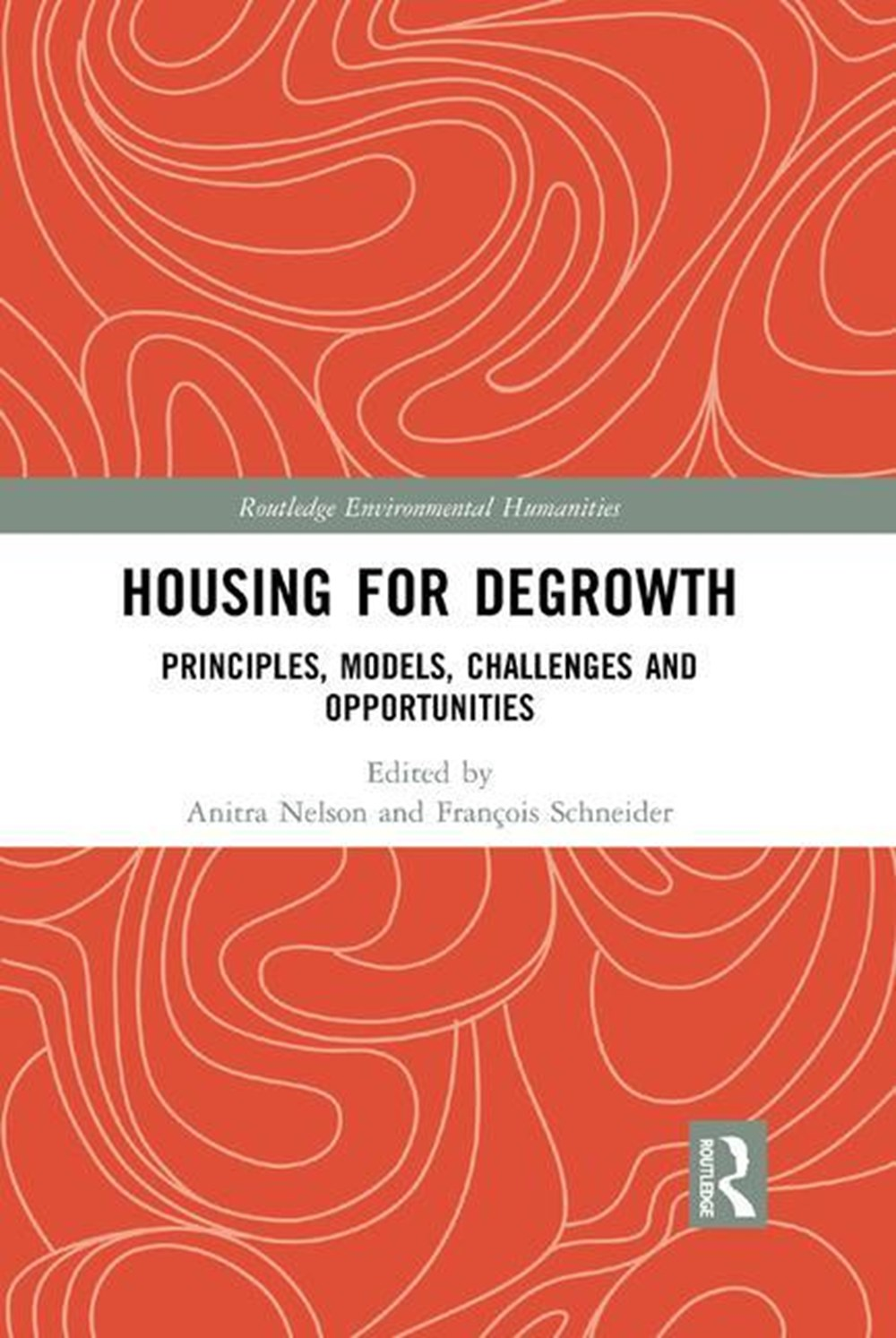 Housing for Degrowth Principles, Models, Challenges and Opportunities