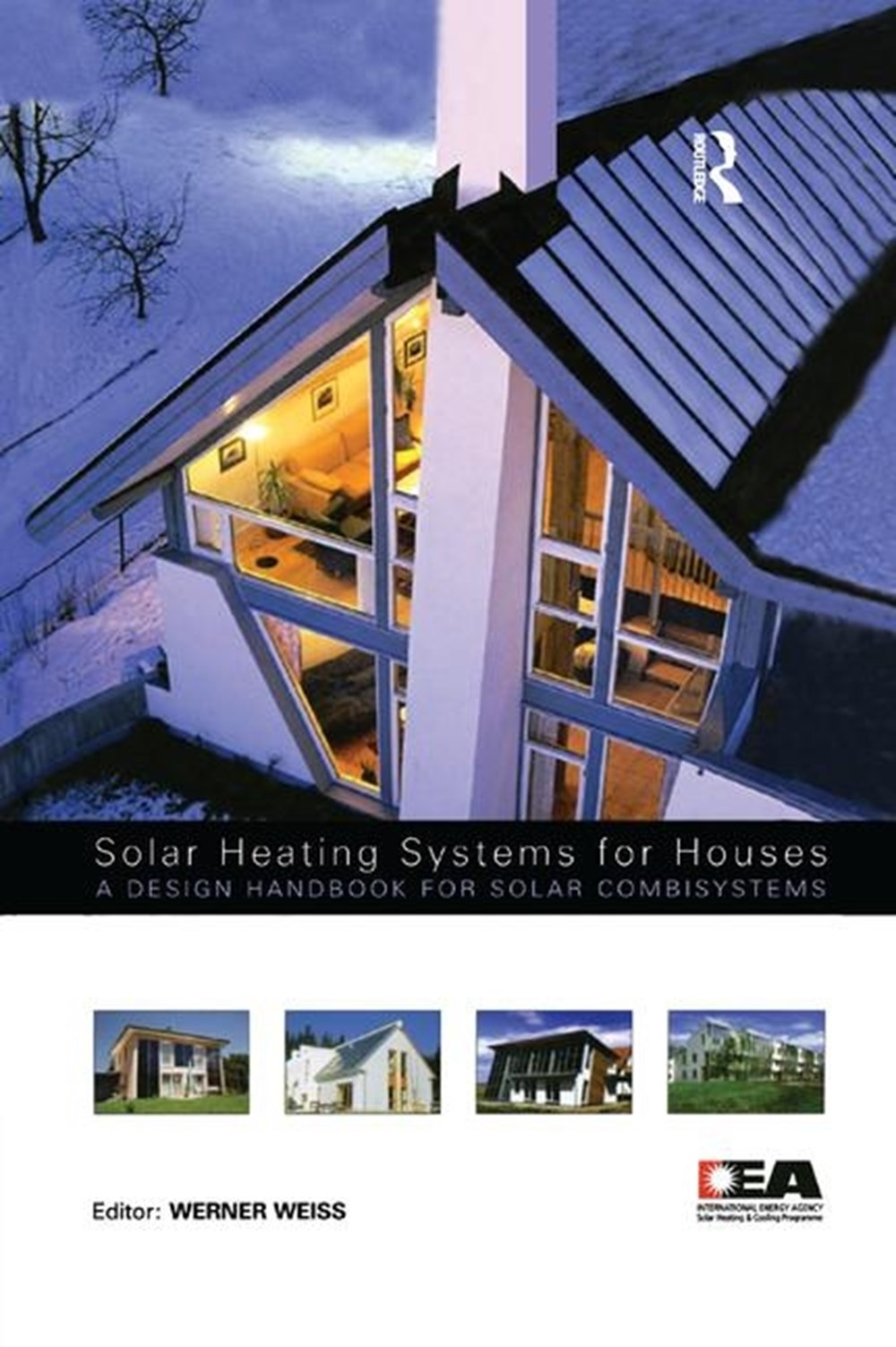 Solar Heating Systems for Houses A Design Handbook for Solar Combisystems