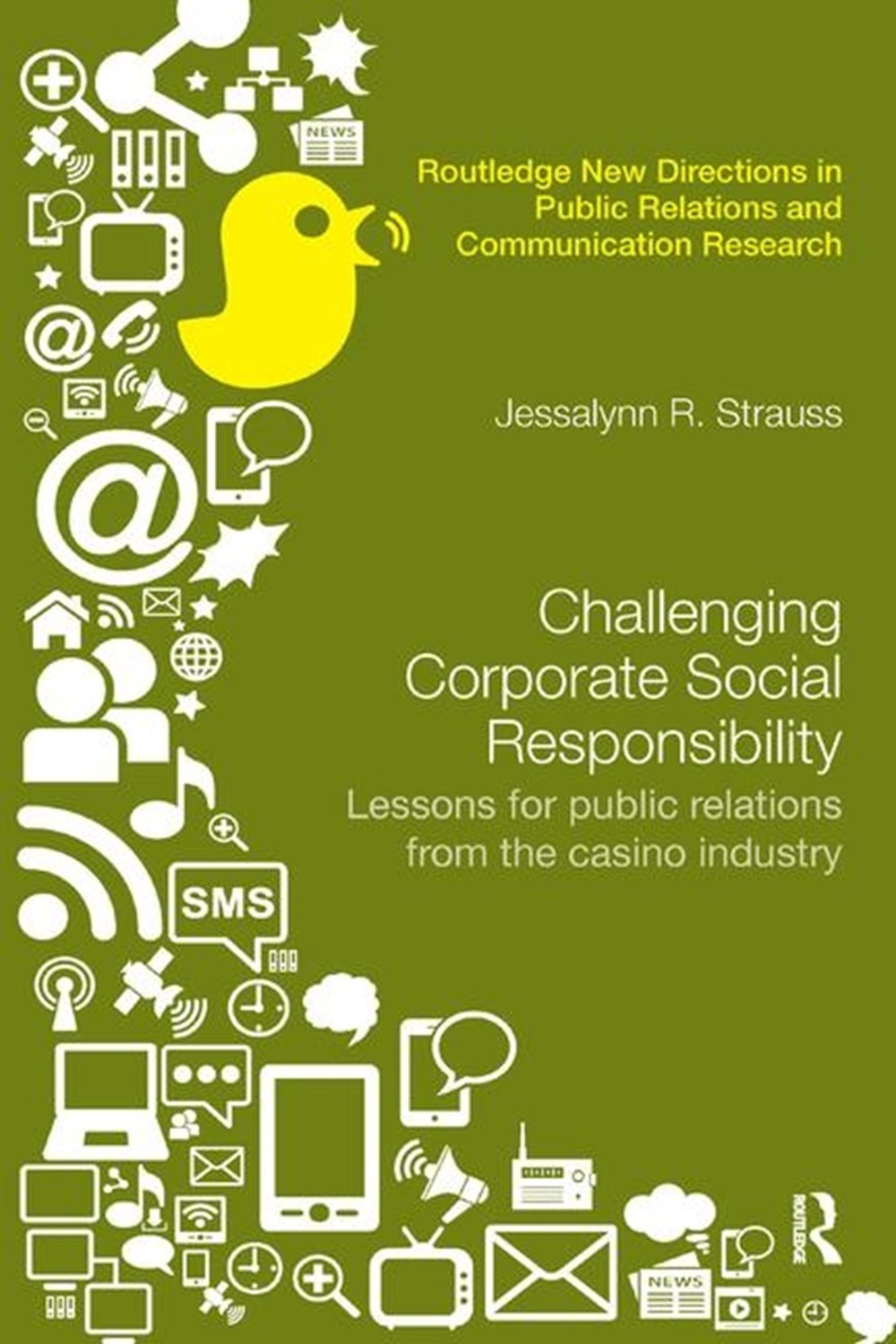 Challenging Corporate Social Responsibility Lessons for Public Relations from the Casino Industry