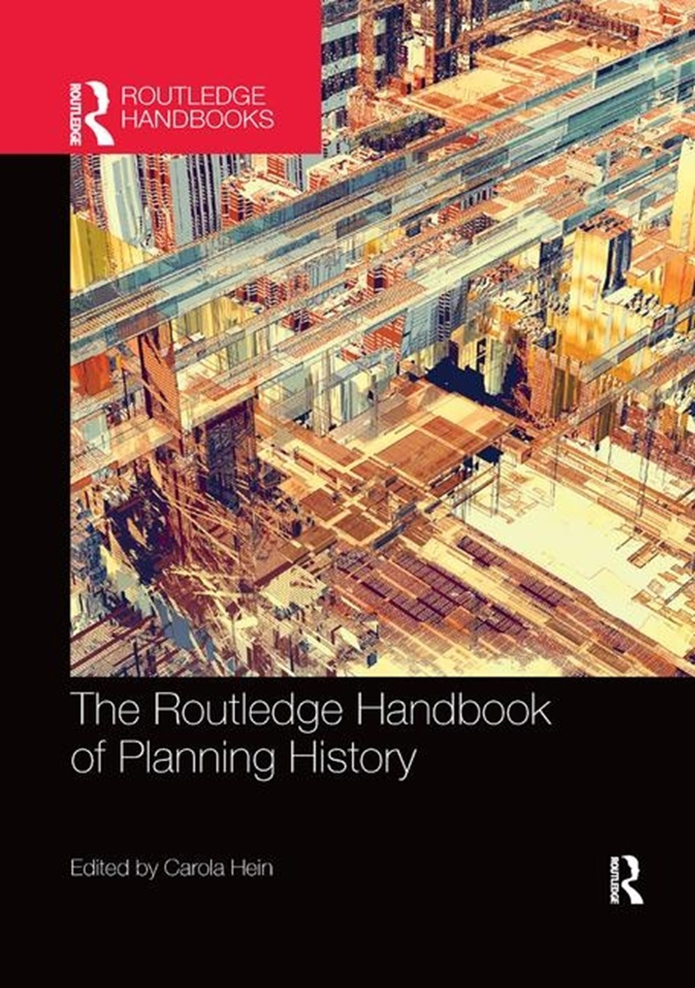 Routledge Handbook of Planning History