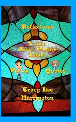 Reflections Fun Adult Picture Book Quotes and Poetry